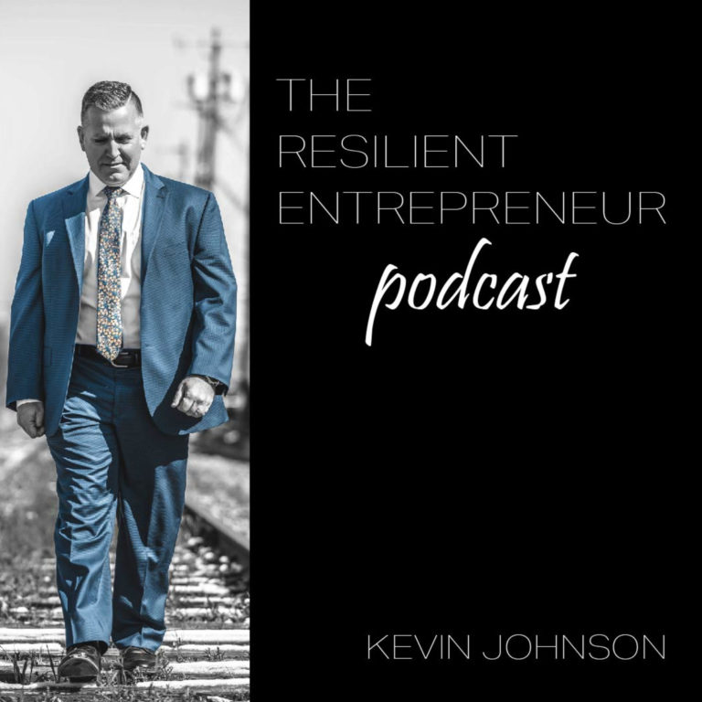 The Resilient Entrepreneur Podcast